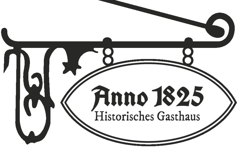 Anno 1825 - Historisches Gasthaus